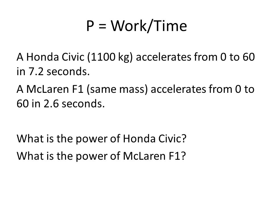 P = Work/Time