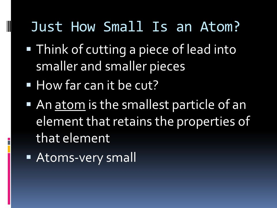 Just How Small Is an Atom