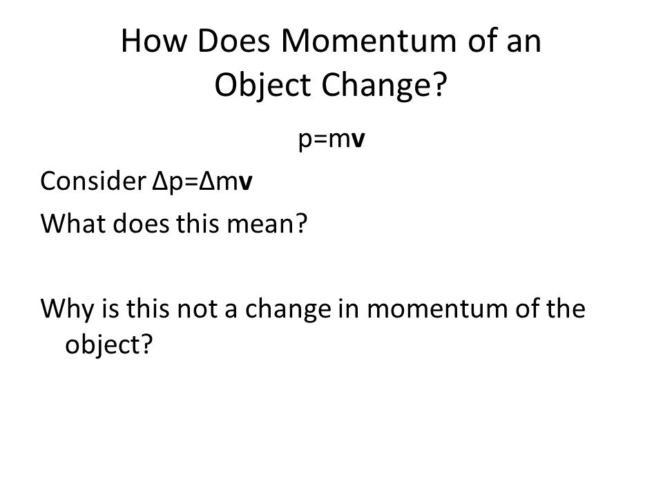 How Does Momentum of an Object Change