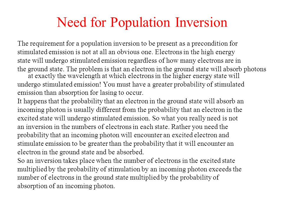 Need for Population Inversion