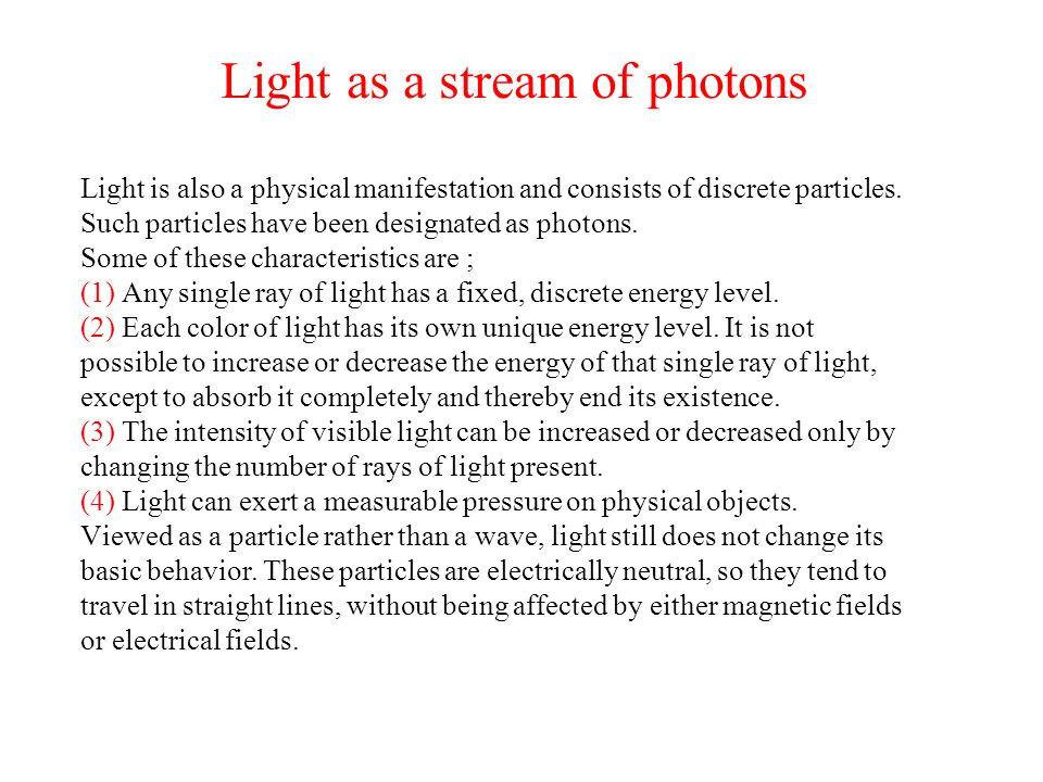 Light as a stream of photons