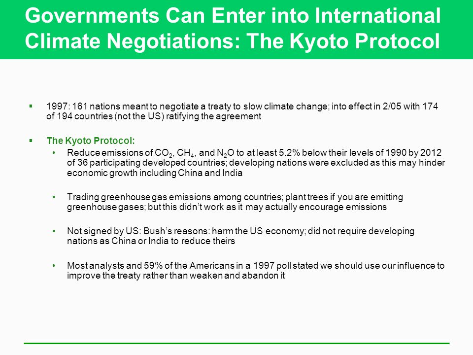 Governments Can Enter into International Climate Negotiations: The Kyoto Protocol