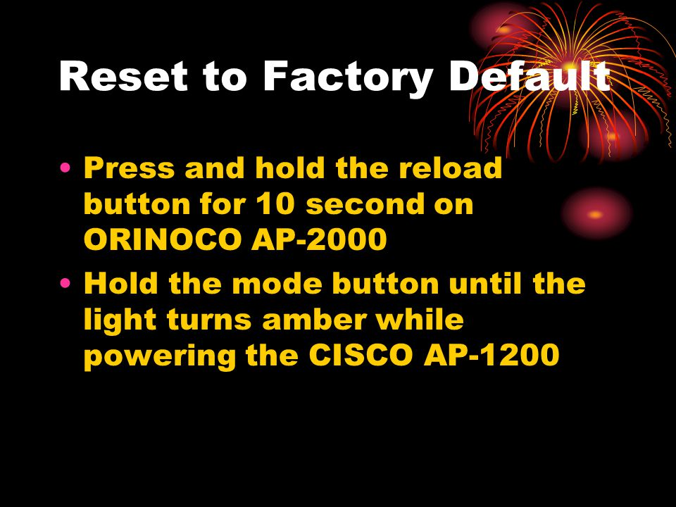 Reset to Factory Default