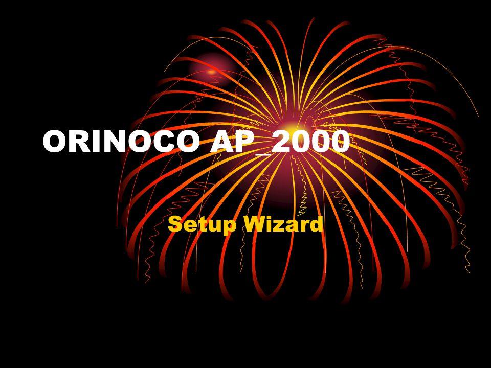ORINOCO AP_2000 Setup Wizard