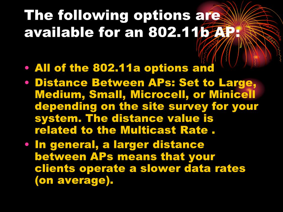 The following options are available for an 802.11b AP: