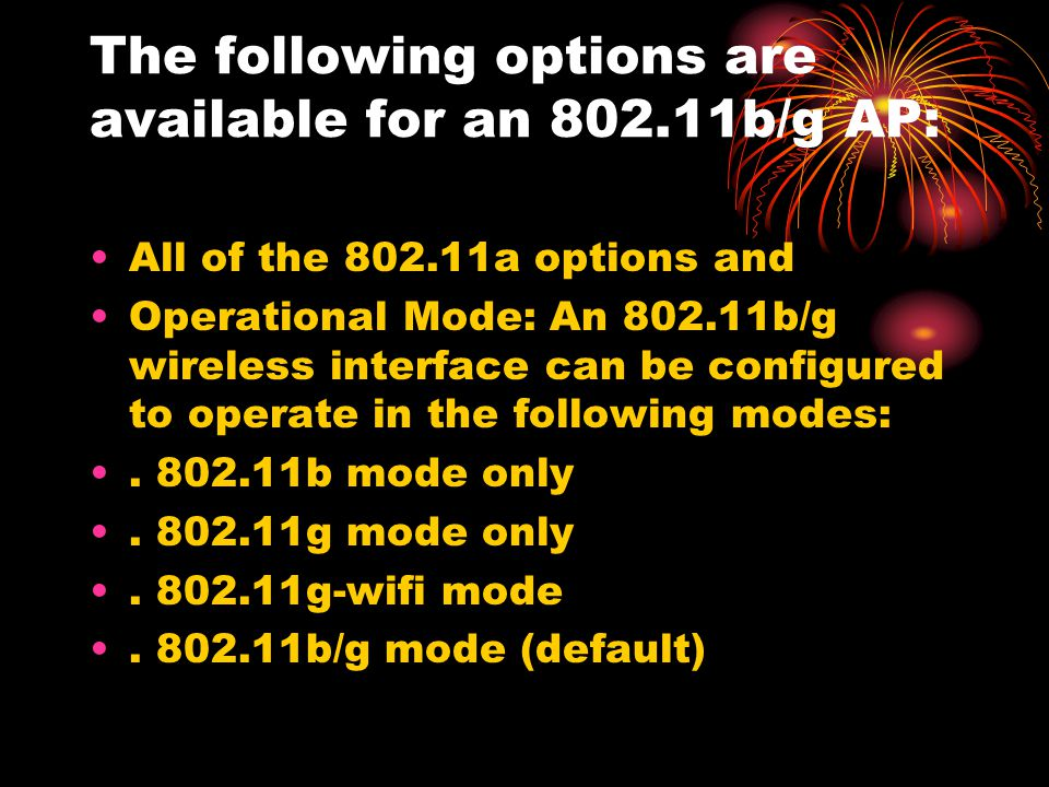 The following options are available for an 802.11b/g AP: