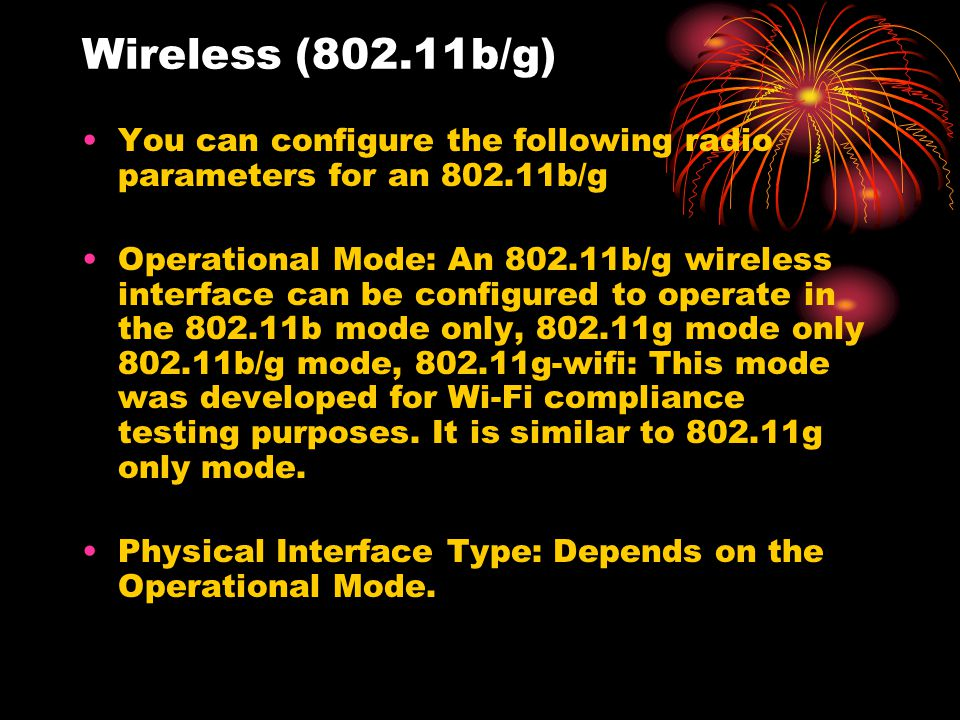 Wireless (802.11b/g) You can configure the following radio parameters for an 802.11b/g.