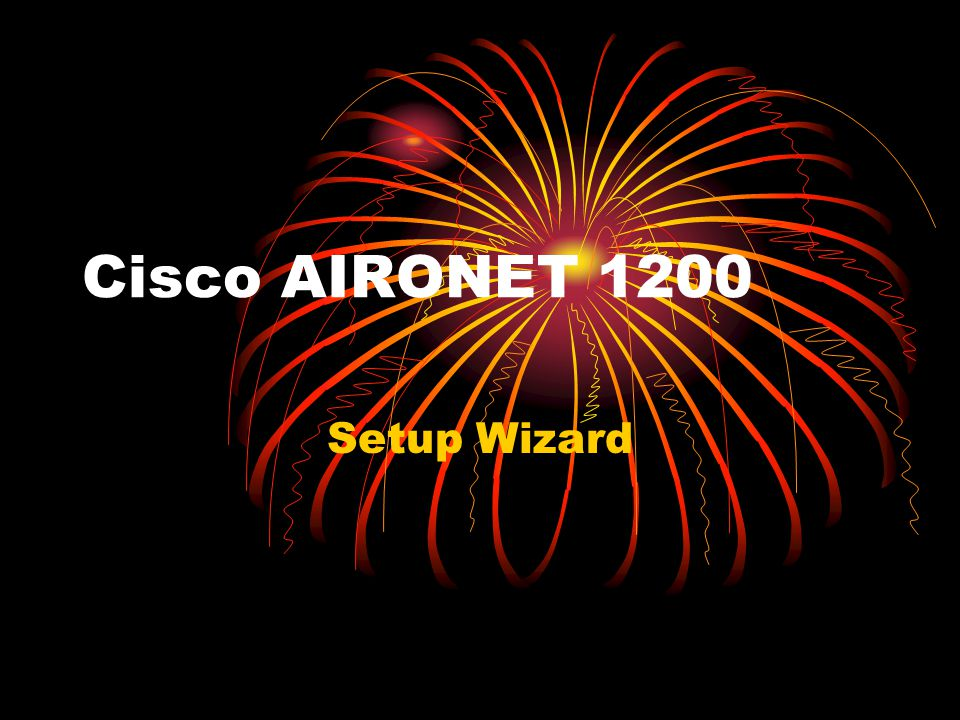 Cisco AIRONET 1200 Setup Wizard
