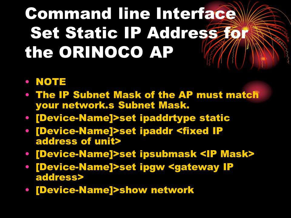 Command line Interface Set Static IP Address for the ORINOCO AP