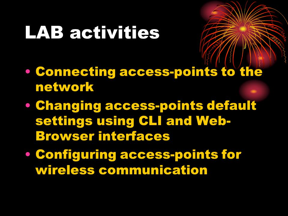 LAB activities Connecting access-points to the network