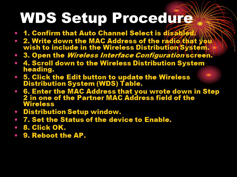 WDS Setup Procedure 1. Confirm that Auto Channel Select is disabled.