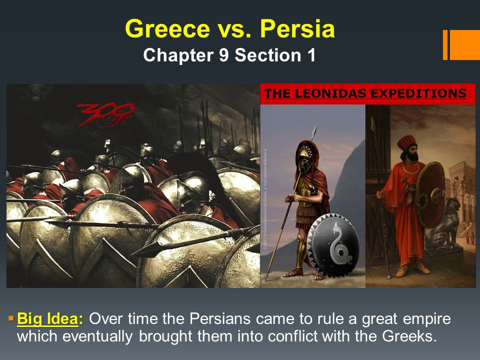Greece vs. Persia Chapter 9 Section 1