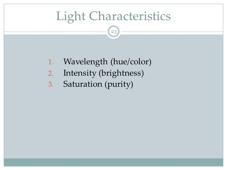 Light Characteristics
