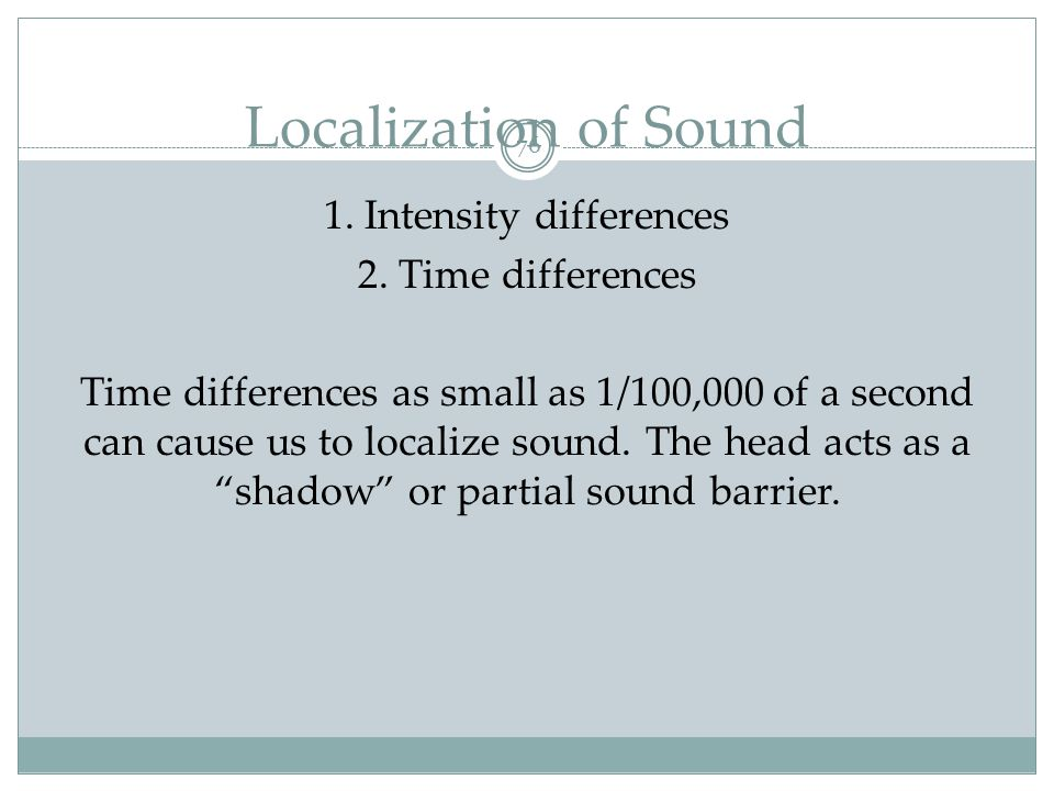 Localization of Sound