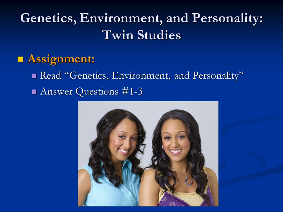 Genetics, Environment, and Personality: Twin Studies