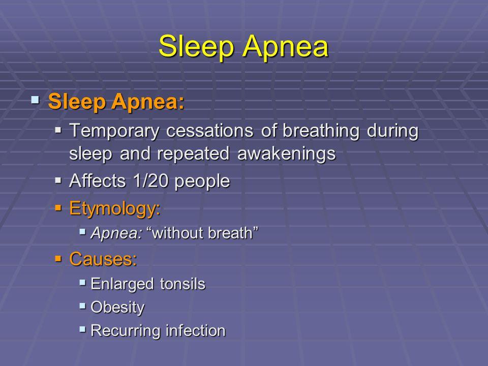 Sleep Apnea Sleep Apnea: