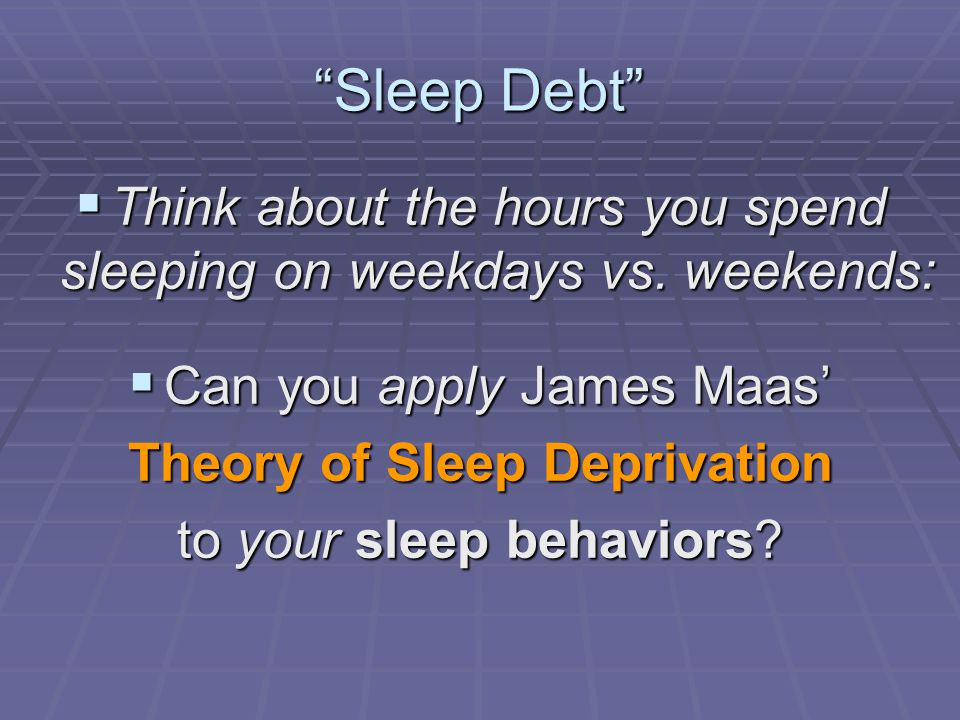 Theory of Sleep Deprivation
