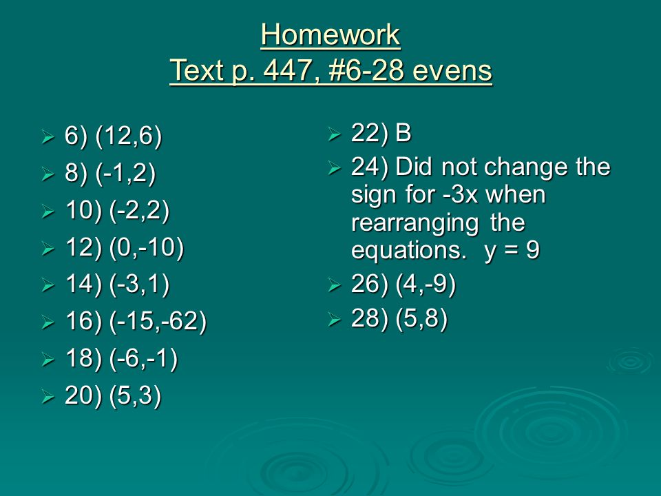 Homework Text p. 447, #6-28 evens