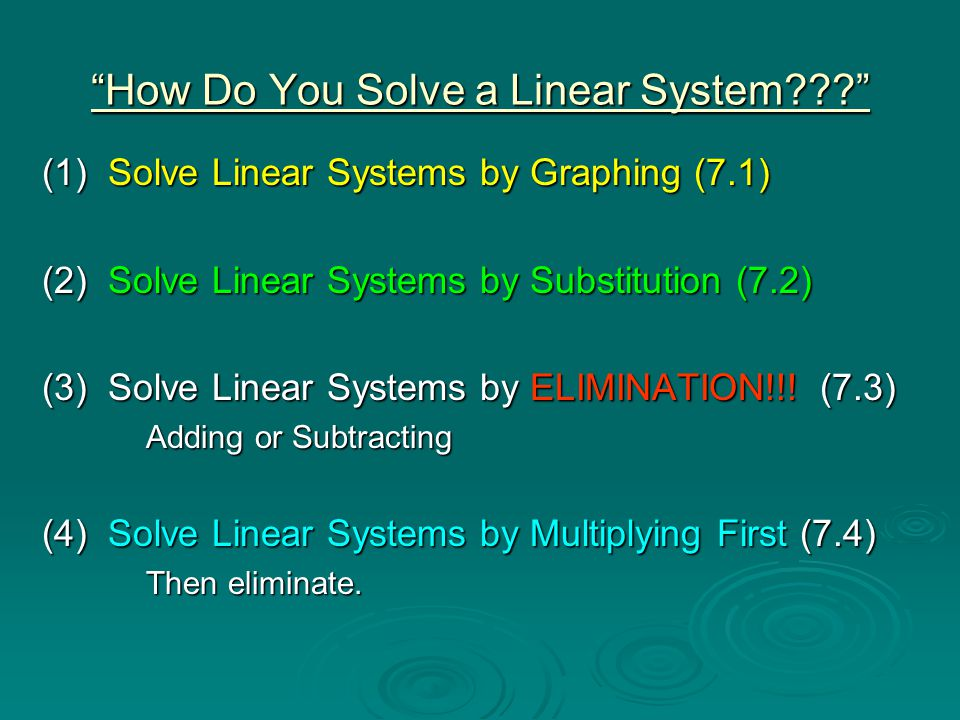 How Do You Solve a Linear System