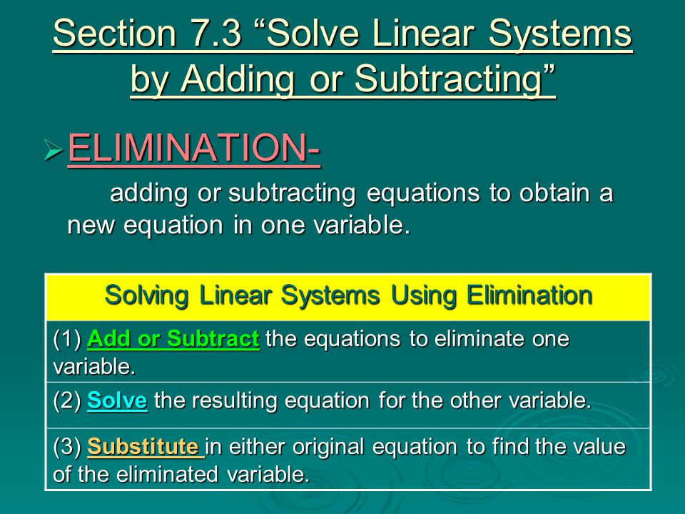 Section 7.3 Solve Linear Systems by Adding or Subtracting