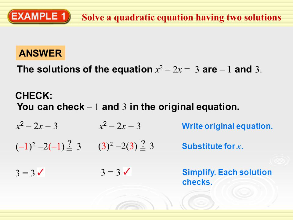 Solve a quadratic equation having two solutions