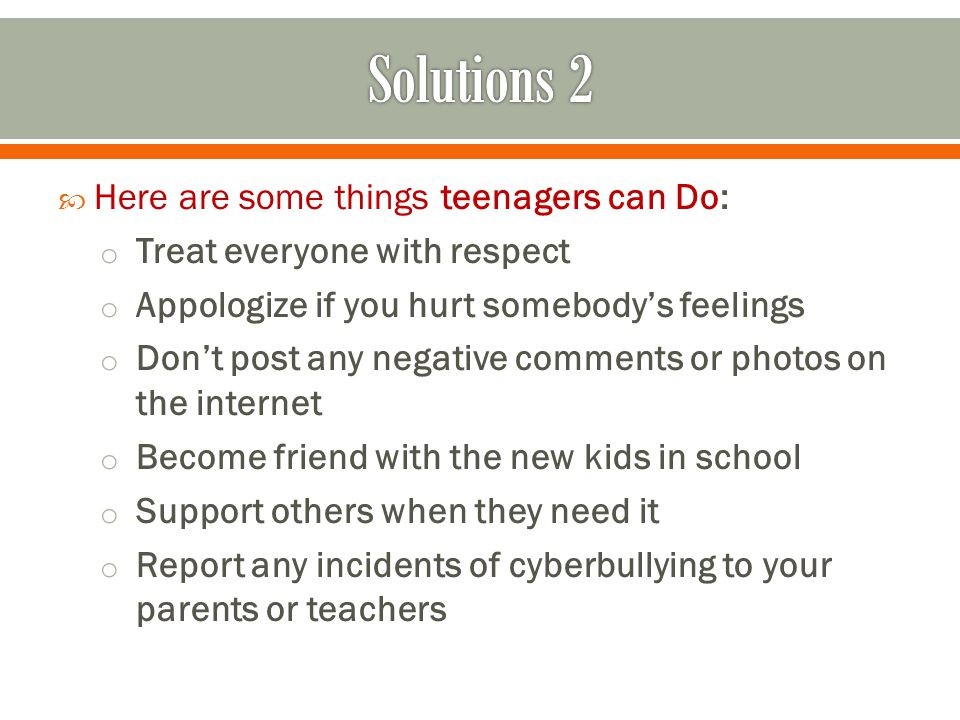 Solutions 2 Here are some things teenagers can Do: