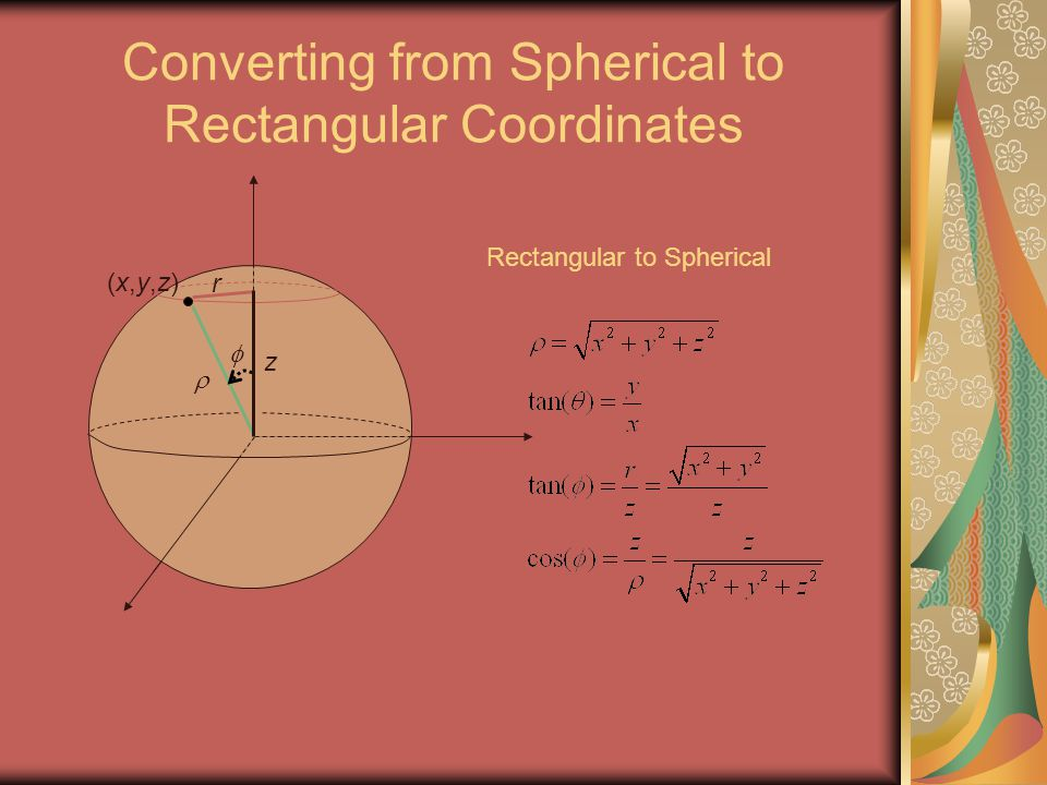 Converting from Spherical to Rectangular Coordinates