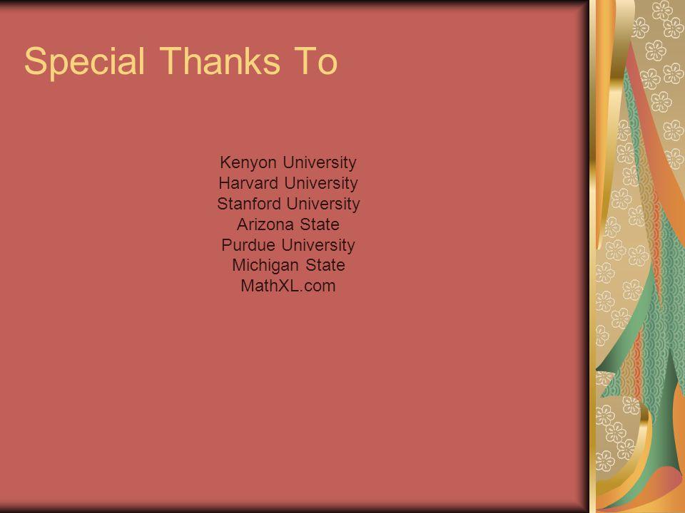 Special Thanks To Kenyon University Harvard University