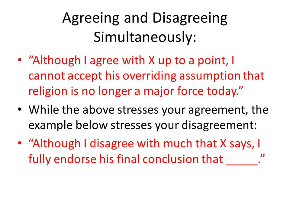 Agreeing and Disagreeing Simultaneously: