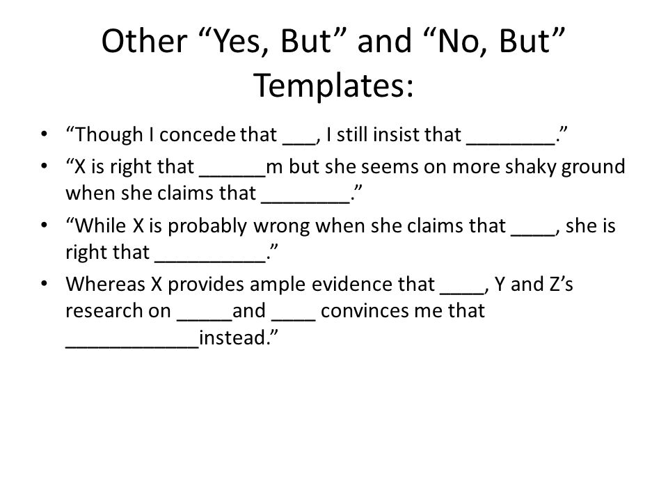 Other Yes, But and No, But Templates:
