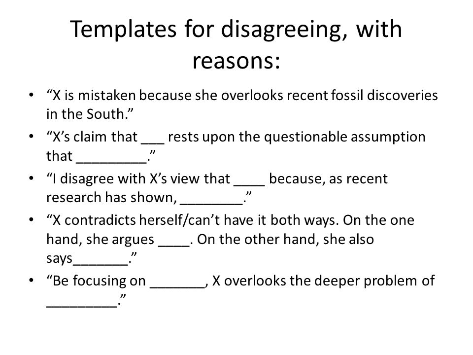 Templates for disagreeing, with reasons: