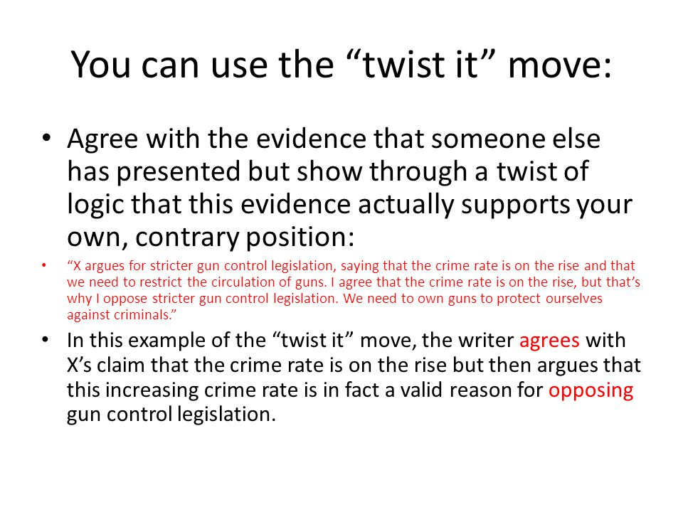 You can use the twist it move: