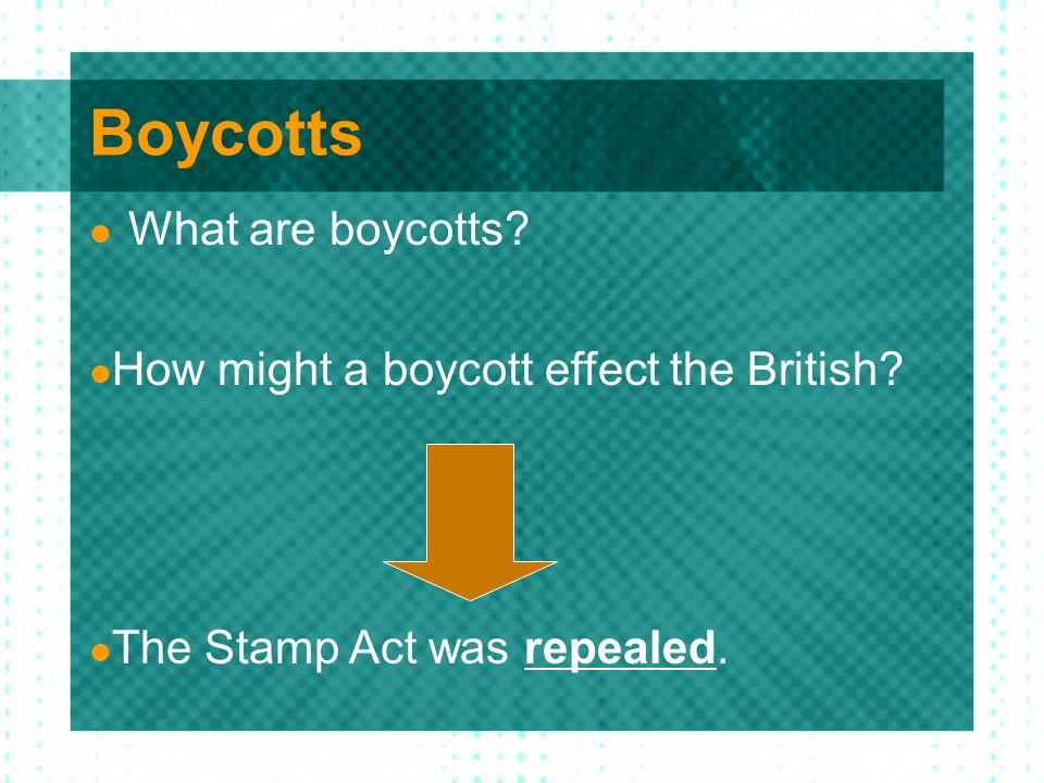 Boycotts What are boycotts How might a boycott effect the British