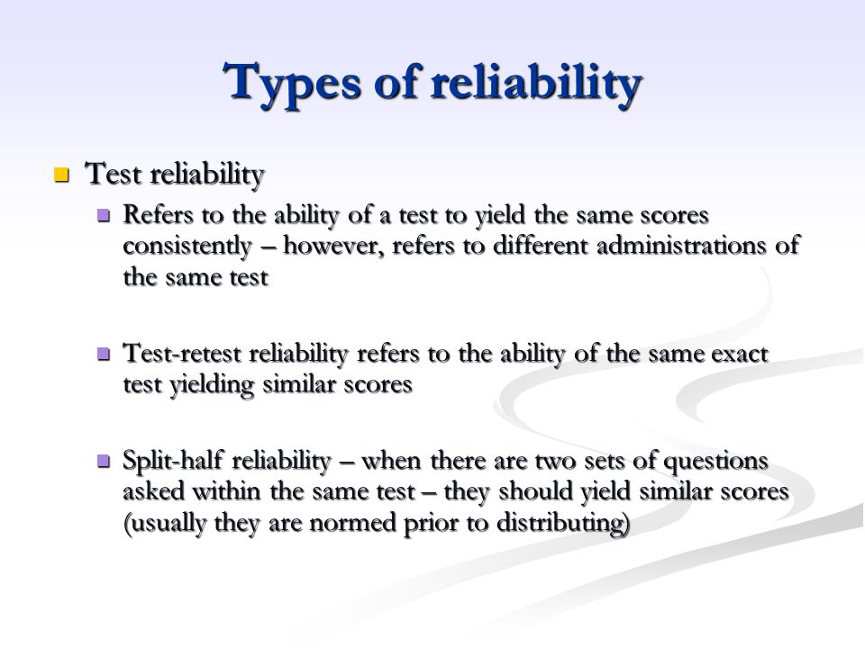 Types of reliability Test reliability