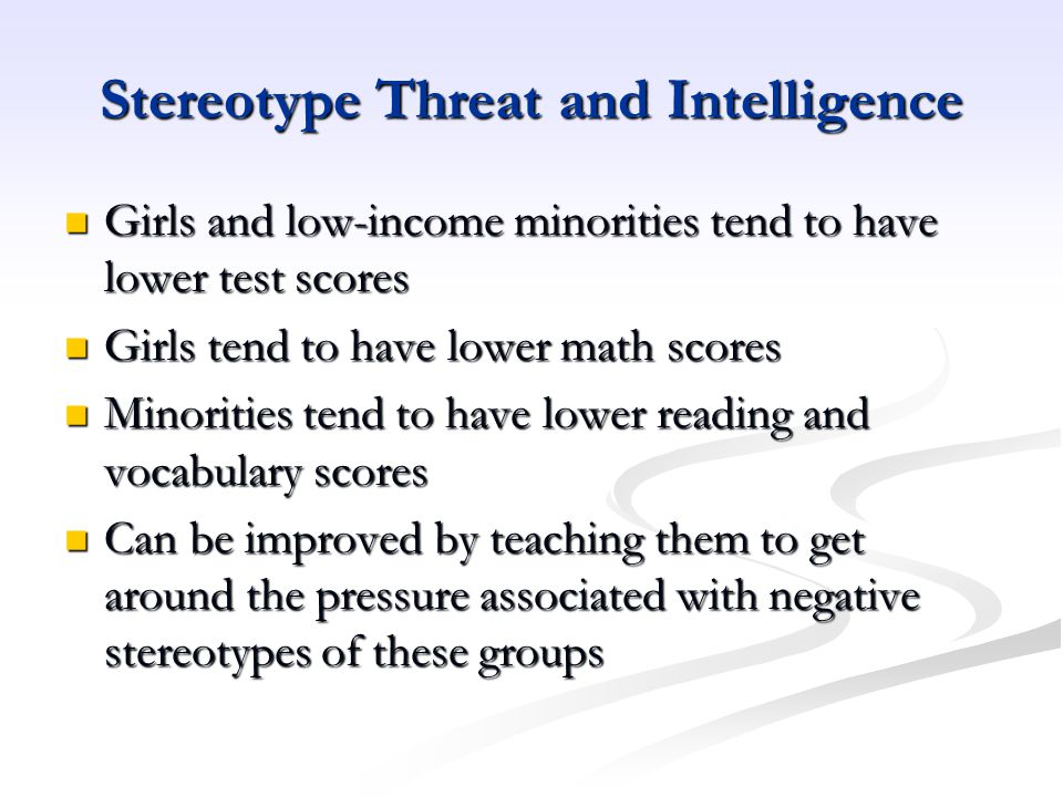 Stereotype Threat and Intelligence