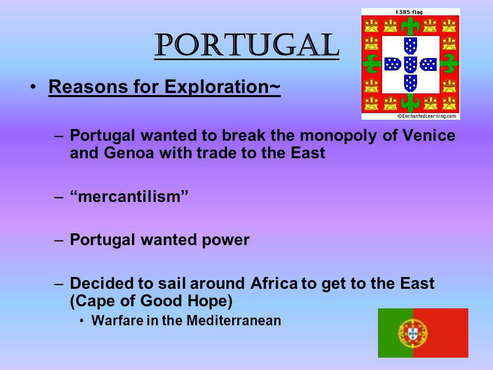 Portugal Reasons for Exploration~