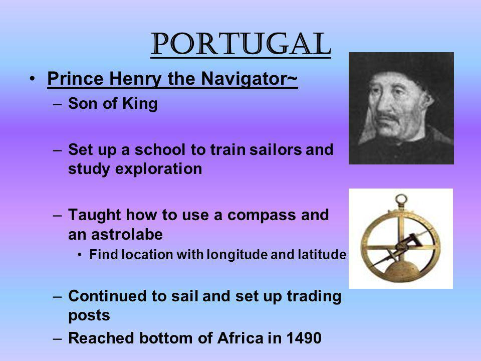 Portugal Prince Henry the Navigator~ Son of King