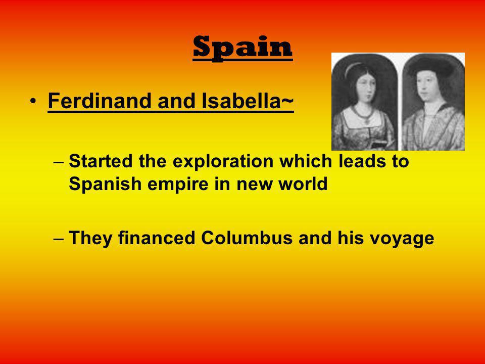 Spain Ferdinand and Isabella~