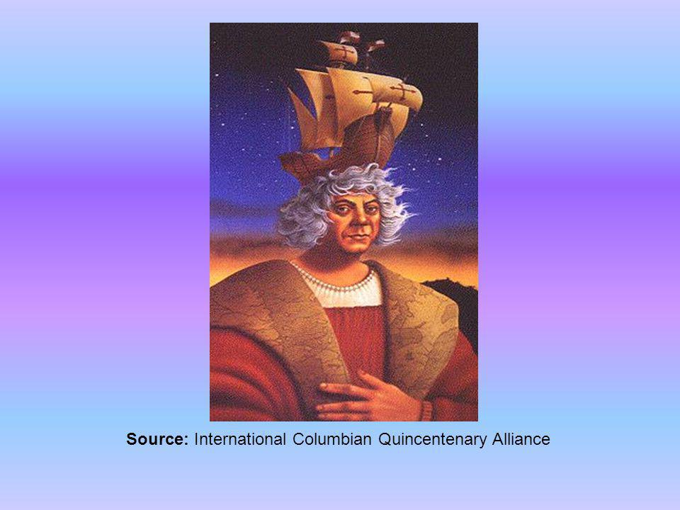 Source: International Columbian Quincentenary Alliance