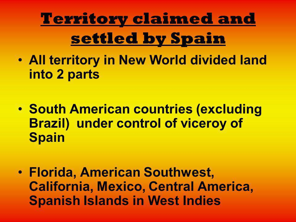 Territory claimed and settled by Spain