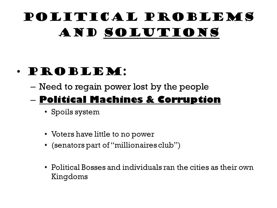 Political problems and solutions