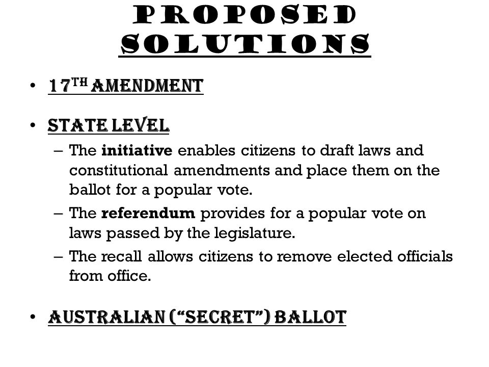 Proposed solutions 17th amendment State Level