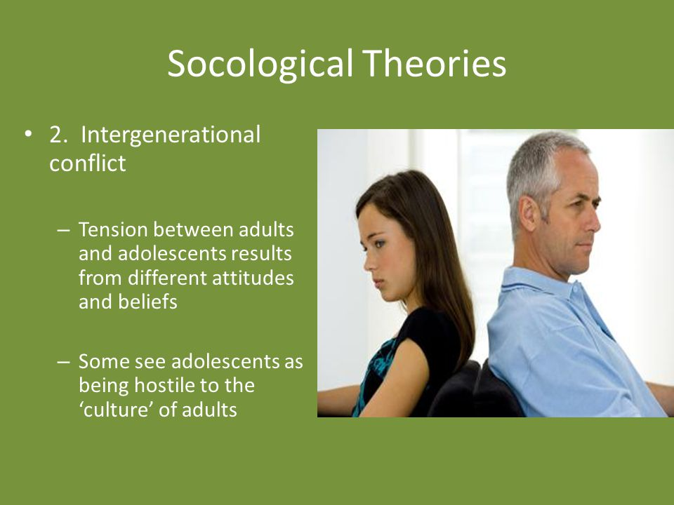 Socological Theories 2. Intergenerational conflict