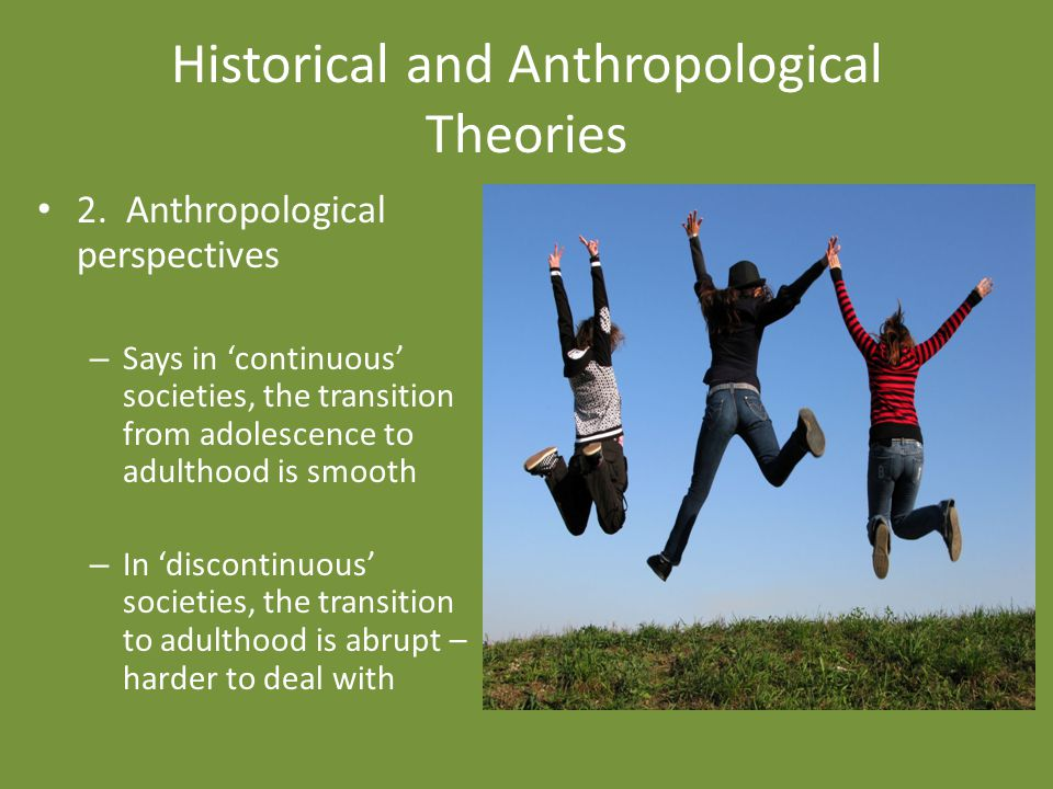 Historical and Anthropological Theories