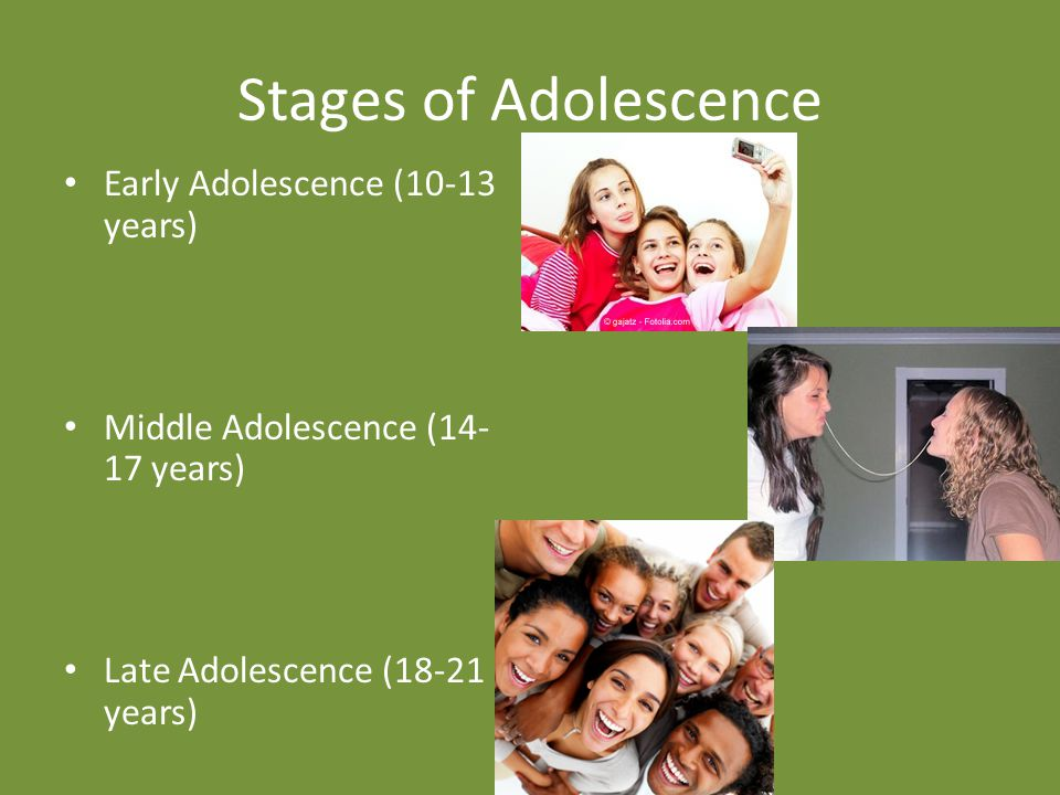 Stages of Adolescence Early Adolescence (10-13 years)