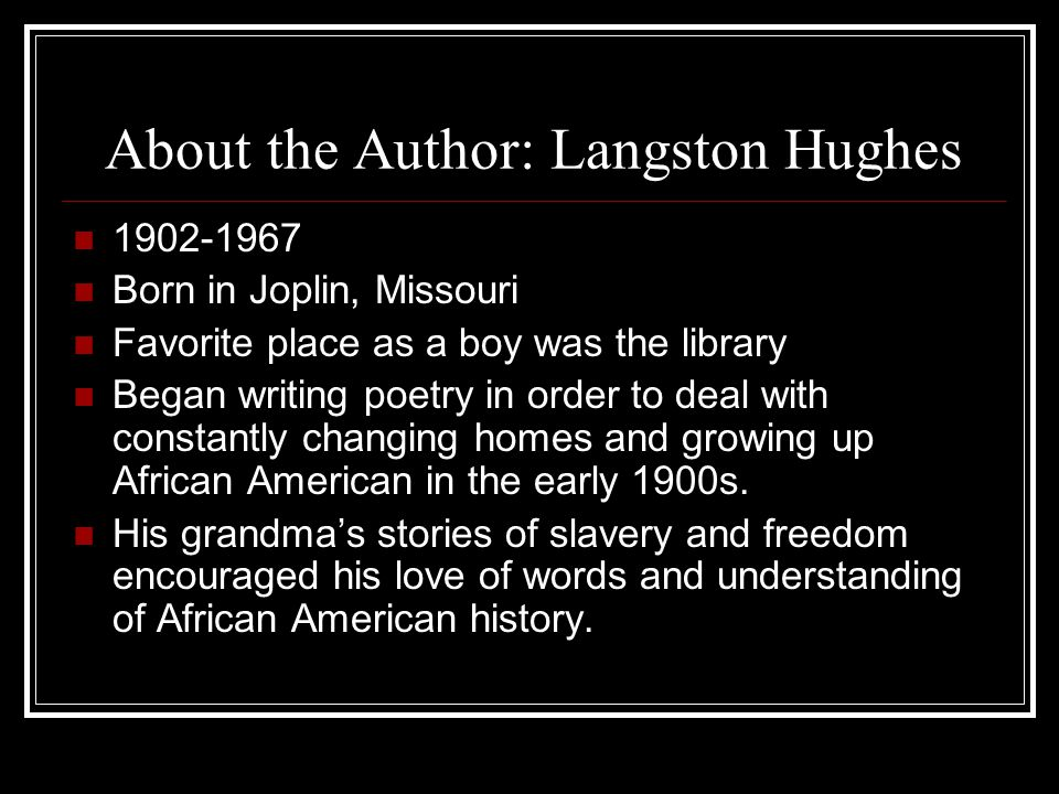 About the Author: Langston Hughes