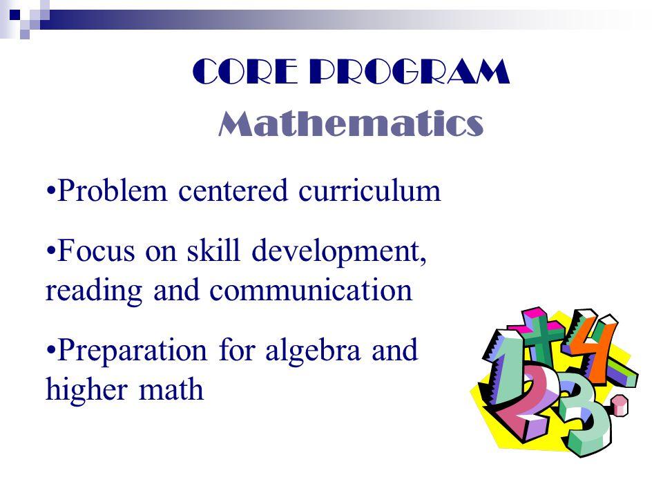 CORE PROGRAM Mathematics Problem centered curriculum