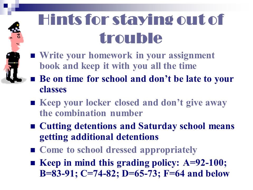 Hints for staying out of trouble