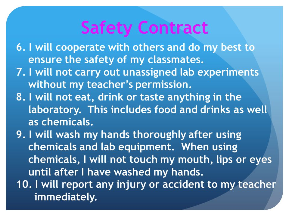 Safety Contract 6. I will cooperate with others and do my best to ensure the safety of my classmates.