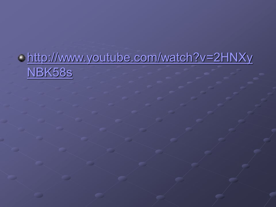 http://www.youtube.com/watch v=2HNXyNBK58s
